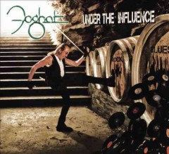 Under the influence /  Foghat.