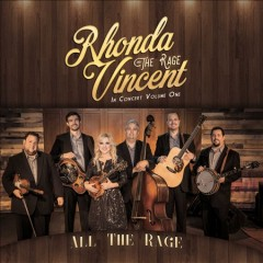 All the rage : in concert. Rhonda Vincent and the Rage in concert.