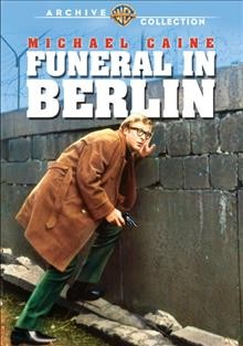 Funeral in Berlin /  Paramount Pictures presents ; produced by Charles Kasher ; screenplay by Evan Jones ; directed by Guy Hamilton. - Paramount Pictures presents ; produced by Charles Kasher ; screenplay by Evan Jones ; directed by Guy Hamilton.
