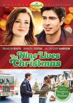 The nine lives of Christmas /  Hallmark Channel presents ; produced by Ted Bauman ; written by Nancey Silvers ; directed by Mark Jean.