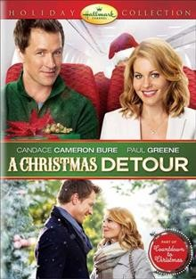 A Christmas detour /  Hallmark Channel presents ; an ACTR production ; produced by Harvey Kahn ; written by Mark Amato ; directed by Ron Oliver.