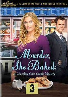 Murder, she baked : a chocolate chip cookie mystery / produced by Harvey Kahn ; written by Donald Martin ; directed by Mark Jean. - produced by Harvey Kahn ; written by Donald Martin ; directed by Mark Jean.