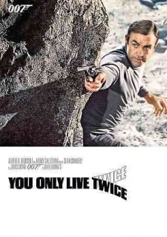 You only live twice /  director, Lewis Gilbert ; writers, Harold Jack Bloom, Roald Dahl. - director, Lewis Gilbert ; writers, Harold Jack Bloom, Roald Dahl.