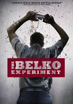 The Belko experiment /  Orion Pictures presents ; a Troll Court Entertainment, Safran Company production ; a Greg McLean film ; producers, Peter Safran, James Gunn ; written by James Gunn ; directed by Greg McLean.