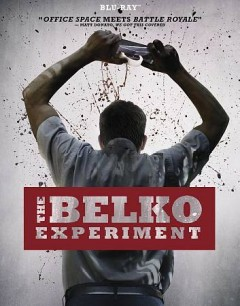 The Belko experiment /  director, Greg McLean.