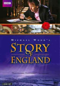 Story of England [2-disc set] /  written and presented by Michael Wood ; producer, Rebecca Dobbs. - written and presented by Michael Wood ; producer, Rebecca Dobbs.