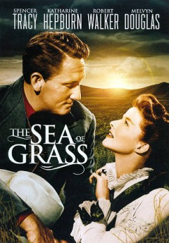 The sea of grass /  screenplay by Marguerite Roberts and Vincent Lawrence ; produced by Pandro S. Berman ; directed by Elia Kazan ; a Metro-Goldwyn-Mayer picture.