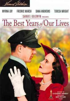 The best years of our lives /  Samuel Goldwyn presents ; screen play by Robert E. Sherwood ; produced by Samuel Goldwyn ; directed by William Wyler.