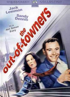 Out-of-towners /  Paramount Pictures Corp. ; Jalem Productions, Inc. ; producer, Paul Nathan ; writer, Neil Simon ; director, Arthur Hiller. - Paramount Pictures Corp. ; Jalem Productions, Inc. ; producer, Paul Nathan ; writer, Neil Simon ; director, Arthur Hiller.