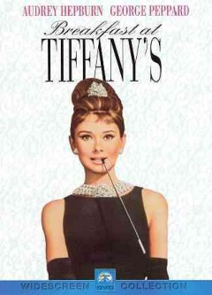 Breakfast at Tiffany's /  Paramount Pictures ; screenplay by George Axelrod ; produced by Martin Jurow and Richard Shepherd ; directed by Blake Edwards. - Paramount Pictures ; screenplay by George Axelrod ; produced by Martin Jurow and Richard Shepherd ; directed by Blake Edwards.