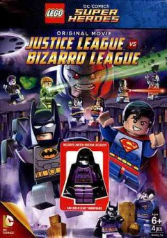 LEGO DC Comics super heroes : Justice League vs. Bizarro League.