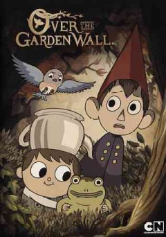 Over the garden wall /  directors, Nate Cash [and four others] ; producer, Pernelle Hayes ; writers, Tom Herpich [and five others].