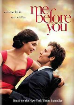Me before you /  New Line Cinema and Metro-Goldwyn-Mayer Pictures present a Sunswept Entertainment production ; produced by Karen Rosenfelt, Alison Owen ; screenplay by JoJo Moyes ; directed by Thea Sharrock.