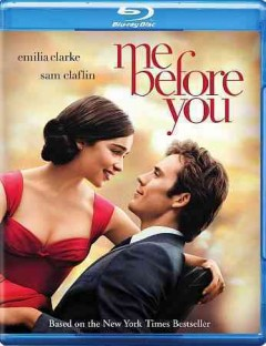 Me before you /  New Line Cinema and Metro-Goldwyn-Mayer Pictures present a Sunswept Entertainment production ; produced by Karen Rosenfelt, Alison Owen ; screenplay by JoJo Moyes ; directed by Thea Sharrock. - New Line Cinema and Metro-Goldwyn-Mayer Pictures present a Sunswept Entertainment production ; produced by Karen Rosenfelt, Alison Owen ; screenplay by JoJo Moyes ; directed by Thea Sharrock.