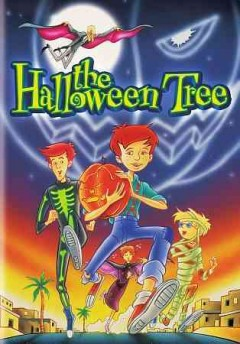 The Halloween tree /  Hanna-Barbera Cartoons, Inc. presents ; music by John Debney ; produced and directed by Mario Piluso. - Hanna-Barbera Cartoons, Inc. presents ; music by John Debney ; produced and directed by Mario Piluso.