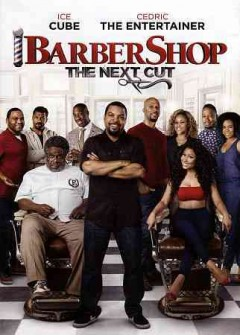 Barbershop, the next cut /  Metro-Goldwyn-Mayer Pictures and New Line Cinema presents a State Street Pictures/Cube Vision production ; a Malcolm D. Lee film ; produced by Robert Teitel, p.g.a., George Tilman Jr., p.g.a., Ice Cube, p.g.a. ; written by Kenya Barris & Tracy Oliver ; directed by Malcolm D. Lee.