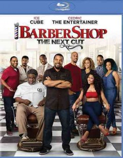 Barbershop, the next cut /  director, Malcolm D. Lee ; produced by Robert Teitel, George Tillman Jr., Ice Cube ; writers, Kenya Barris, Tracy Oliver. - director, Malcolm D. Lee ; produced by Robert Teitel, George Tillman Jr., Ice Cube ; writers, Kenya Barris, Tracy Oliver.