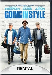 Going in style /  New Line Cinema presents in association with Village Roadshow Pictures ; a De Line Pictures ; screenplay by Thedore Melfi ; produced by Donald De Line ; directed by Zach Braff.