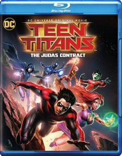 Teen Titans : The Judas contract / Warner Bros. Animation presents ; written by Ernie Altbacker ; directed by Sam Liu. - Warner Bros. Animation presents ; written by Ernie Altbacker ; directed by Sam Liu.