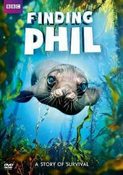 Finding Phil : [a story of survival] / BBC Earth ; directed by Steve Cole ; produced by Steve Cole ; executive producer, Charlotte Jones. - BBC Earth ; directed by Steve Cole ; produced by Steve Cole ; executive producer, Charlotte Jones.
