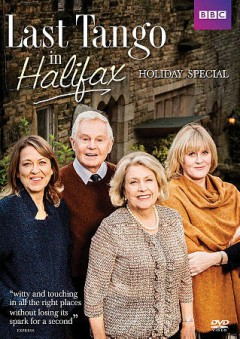 Last tango in Halifax : holiday special [season 4, final season] / British Broadcasting Corporation ; produced by Karen Lewis ; director, Juliet May ; created and written by Sally Wainwright. - British Broadcasting Corporation ; produced by Karen Lewis ; director, Juliet May ; created and written by Sally Wainwright.