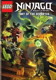 LEGO Ninjago, masters of spinjitzu : Day of the departed / a WIL Film production ; directed by Peter Hausner ; written by David Shayne ; producer, Louis Barkholt ; producers, Tommy Andreasan, Nelson LaMonica, Simon Lucas. - a WIL Film production ; directed by Peter Hausner ; written by David Shayne ; producer, Louis Barkholt ; producers, Tommy Andreasan, Nelson LaMonica, Simon Lucas.