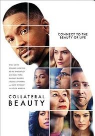 Collateral beauty /  written by Allan Loeb ; directed by David Frankel.