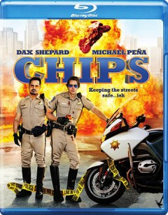 CHIPS /  produced by Andrew Panay and Ravi Mehta ; written and directed by Dax Shepard.