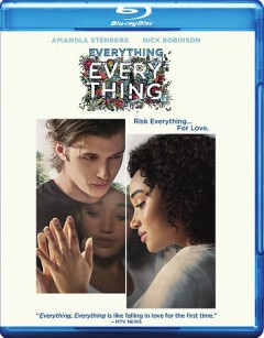 Everything, everything /  Warner Bros. Pictures and Metro-Goldwyn-Mayer Pictures present ; directed by Stella Meghie ; screenplay by J. Mills Goodloe ; produced by Leslie Morgenstein, Elysa Dutton ; an Alloy Entertainment production. - Warner Bros. Pictures and Metro-Goldwyn-Mayer Pictures present ; directed by Stella Meghie ; screenplay by J. Mills Goodloe ; produced by Leslie Morgenstein, Elysa Dutton ; an Alloy Entertainment production.