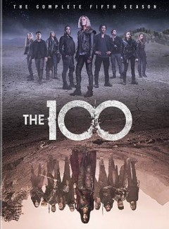 The 100 : the complete fifth season [3-disc set].