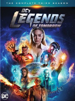 DC's legends of tomorrow : the complete third season [4-disc set] / DC Comics ; director, Rob Seidenglanz. - DC Comics ; director, Rob Seidenglanz.