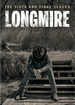 Longmire : the sixth and final season [2-disc set].