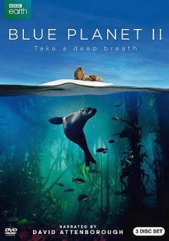 Blue planet II : take a deep breath [3-disc set] / a BBC Studios Natural History Unit production ; a co-production with BBC America, Tencent, WDR, France Televisions and CCTV9 ; a BBC Open University partnership ; executive producer, James Honeyborne ; series producer, Mark Brownlow ; producers, Miles Barton, Orla Doherty, Kathryn Jeffs, Will Ridgeon, John Ruthven, Jonathan Smith.