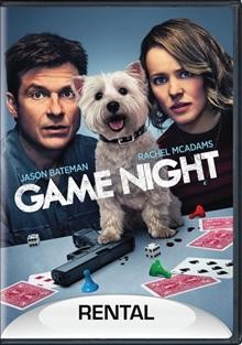 Game night /  directed by John Francis Daley & Jonathan Goldstein ; written by Mark Perez ; produced by John Davis, John Fox, Jason Bateman, James Garavente ; a New Line Cinema presentation ; a Davis Entertainment/Aggregate Films production ; in association with Access Entertainment and Dune Entertainment.