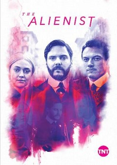 The alienist [3-disc set] /  Jakob Verbruggen, director and executive producer ; screenwriter, Caleb Carr.