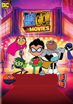 Teen Titans go! To the movies /  Warner Bros. Animation presents ; written by Michael Jelenic & Aaron Horvath ; produced by Aaron Horvath, Michael Jelenic, Peggy Regan, Peter Rida Michail, Will Arnett ; directed by Peter Rida Michail and Aaron Horvath. - Warner Bros. Animation presents ; written by Michael Jelenic & Aaron Horvath ; produced by Aaron Horvath, Michael Jelenic, Peggy Regan, Peter Rida Michail, Will Arnett ; directed by Peter Rida Michail and Aaron Horvath.