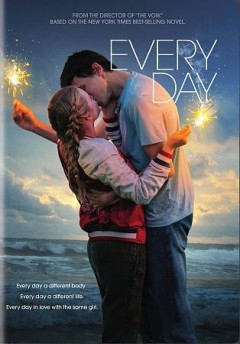 Every day /  Orion Pictures presents a Likely Story/Filmwave production in association with Silver Reel Pictures ; produced by Christian Grass, Paul Trijbits, Anthony Bregman, Peter Cron ; screenplay by Jesse Andrews ; directed by Michael Sucsy.