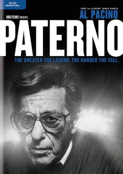 Paterno /  directed by Barry Levinson ; written by Debora Cahn and John C. Richards ; produced by Amy Herman. - directed by Barry Levinson ; written by Debora Cahn and John C. Richards ; produced by Amy Herman.