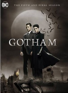 Gotham : the fifth and final season [3-disc set] / developed by Bruno Heller ; produced by Thomas J. Whelan ; written by John Stephens, Danny Cannon, Tze Chun, James Stoteraux, Iturri Sosa [and others] ; directed by Danny Cannon, Louis Shaw Milito, Rob Bailey, Nathan Hope, Mark Tonderai [and others]. - developed by Bruno Heller ; produced by Thomas J. Whelan ; written by John Stephens, Danny Cannon, Tze Chun, James Stoteraux, Iturri Sosa [and others] ; directed by Danny Cannon, Louis Shaw Milito, Rob Bailey, Nathan Hope, Mark Tonderai [and others].