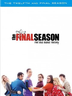 Big bang theory : the twelfth and final season [3-disc set].