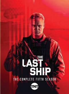 The last ship : the complete fifth season [3-disc set] / directed by Michael Bay.