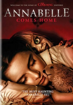Annabelle comes home /  New Line Cinema presents an Atomic Monster/Peter Safran production ; story by Gary Dauberman & James Wan ; screenplay by Gary Dauberman ; produced by Peter Safran, p.g.a., James Wan, p.g.a. ; directed by Gray Dauberman. - New Line Cinema presents an Atomic Monster/Peter Safran production ; story by Gary Dauberman & James Wan ; screenplay by Gary Dauberman ; produced by Peter Safran, p.g.a., James Wan, p.g.a. ; directed by Gray Dauberman.