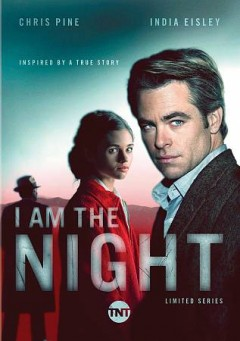 I am the night [2-disc set] /  Jenkins + Pine ; Studio T ; created by Sam Sheridan ; produced by Wayne Carmona ; written by Sam Sheridan ; directed by Patty Jenkins, Carl Franklin, Victoria Mahoney.