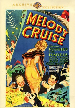 Melody cruise /  writers, Ben Holmes, Mark Sandrich ; director, Mark Sandrich. - writers, Ben Holmes, Mark Sandrich ; director, Mark Sandrich.