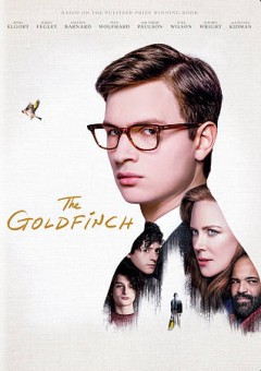 The goldfinch /  directed by John Crowley ; screenplay by Peter Straughan ; produced by Nina Jacobson. - directed by John Crowley ; screenplay by Peter Straughan ; produced by Nina Jacobson.