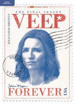 Veep : the final [seventh] season / HBO Entertainment ; created by Armando Iannucci. - HBO Entertainment ; created by Armando Iannucci.