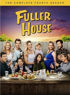 Fuller house : the complete fourth season [2-disc set] / created by Jeff Franklin. - created by Jeff Franklin.