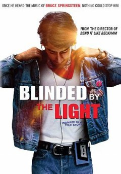 Blinded by the light /  New Line Cinema presents in association with Levantine Films and Ingenious Media ; a Bend It Films production ; screenplay by Sarfraz Manzoor, Gurinder Chadha, Paul Mayeda Berges ; produced by Jane Barclay, Jamal Daniel, Gurinder Chadha ; directed by Gurinder Chadha.