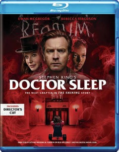 Doctor Sleep [2-disc set] /  Warner Bros. Pictures presents an Intrepid Pictures/Vertigo Entertainment production ; a Mike Flanagan film ; produced by Trevor Macy, Jon Berg ; screenplay by Mike Flanagan ; directed by Mike Flanagan. - Warner Bros. Pictures presents an Intrepid Pictures/Vertigo Entertainment production ; a Mike Flanagan film ; produced by Trevor Macy, Jon Berg ; screenplay by Mike Flanagan ; directed by Mike Flanagan.