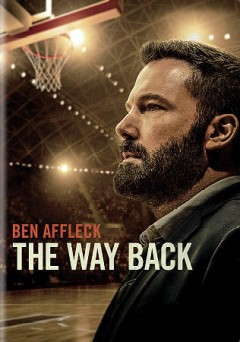 The way back /  Warner Bros. Pictures presents in association with Bron Creative an Jennifer Todd Pictures/Mayhem Pictures/Film Tribe production ; written by Brad Ingelsby ; produced by Gordon Gray [and three others] ; directed by Gavin O'Connor.